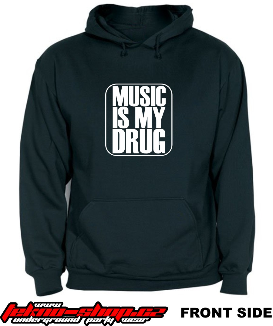 Mikina Music is my drug